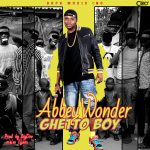 Ghetto Boy - Abbey Wonder