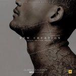 NEW CREATION - Clarkson Ikwunze