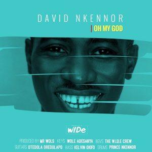 Oh My God - David Nkennor