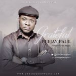 Grateful - Peejay Paul