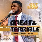 Great and Terrible - Jimmy D Psalmist