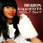 Holy Spirit - Sharon Liquidlove