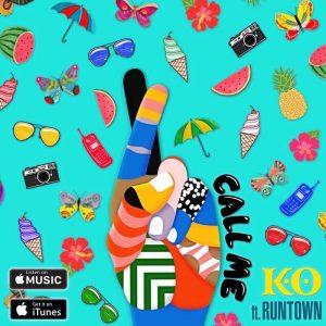 Call Me - K O ft Runtown