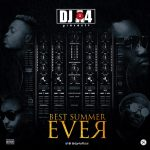 Best Summer Ever Mixtape - Dj A4