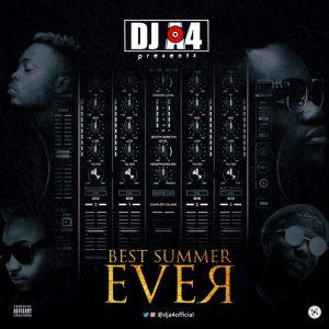 Best Summer Ever Mixtape - Dj A4
