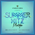 Summer Hitz Mixtape - Dj Nestle