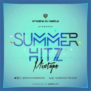 Summer Hitz Mixtape - Dj Nestle