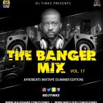 The Banger Mix Vol17 - Dj Yinks
