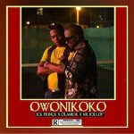 Owonikoko - Ice Prince ft Olamide and Mr Jollof