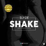 Shake - Slyde