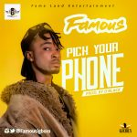 Pick Your Phone - Famous