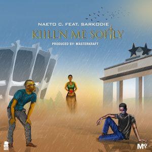 Kill'N Me Softly - Naeto C