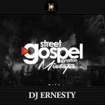 Street Gospel Gyration - DJ Ernesty