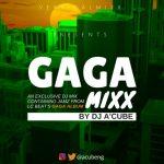 The GAGA MiXX - DJ A'Cube