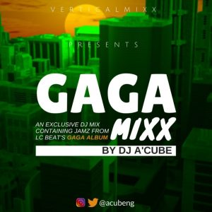 The GAGA MiXX - DJ A'Cube