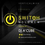 SWITCHMIXX Vol4 (Mixtape) - DJ A'Cube
