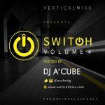 SWITCHMIXX Vol4 (Mixtape) - DJ A'Cube