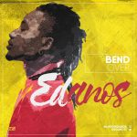 Bend Over - Edanos