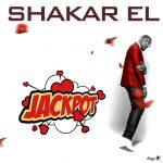 Jackpot - Shakar EL @Shakar_EL