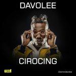 Cirocing - Davolee