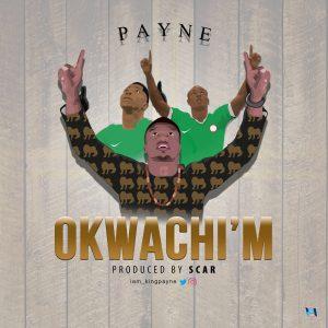 Okwa Chi m - Payne