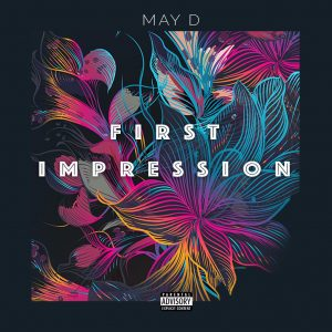 First Impression - May D