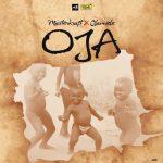 Oja - Masterkraft ft Olamide