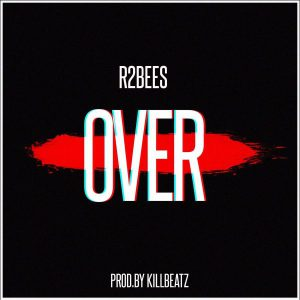 Over - R2Bees