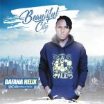 Beautiful City - Bafana Helix