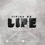 Living Da Life - Marshal