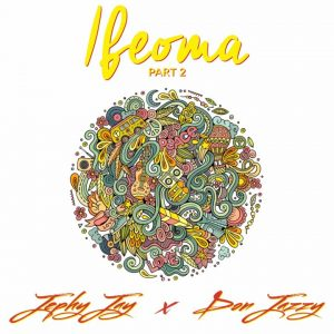 Ifeoma - Jephy Jay Ft Don Jazzy