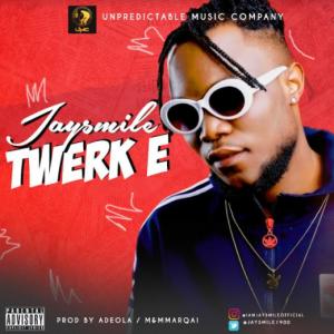 Twerk E - Jaysmile