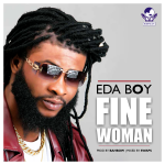 Fine Woman - Eda Boy