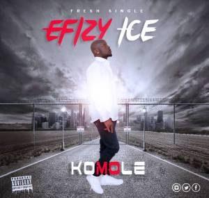 Komole - Efizy Ice