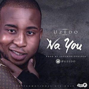 Na You - Uzedo