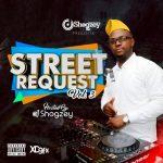 Street Request Mixtape Vol3 - Dj Shogzey