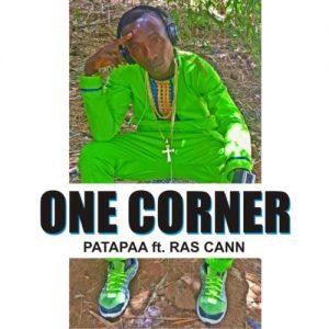 One Corner - Patapaa ft Ras Cann