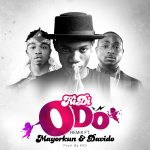 Odo (Remix) - KiDi ft Mayorkun and Davido