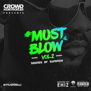MustBlow Vol 2 - DJ Crowd Kontroller @CrowdKontroller