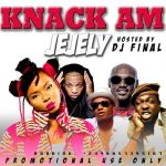 Knack Am Jejely Mixtape - Dj Final