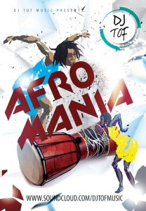 Afro-Mania (Non Stop Party Dancing Mixtape) - Dj Tof