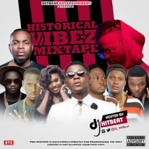 Historical Vibez Mixtape - Dj HitBeat