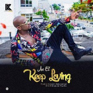 Keep Loving - Joe EL