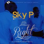 Mr Right - Sky P