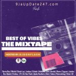 dj don flash %E2%80%93 best of vibes mixtape 2020 DJ Don Flash – Best Of Vibes Mixtape