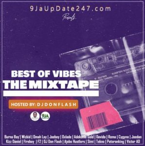 dj don flash %E2%80%93 best of vibes mixtape 2020 DJ Don Flash – Best Of Vibes Mixtape