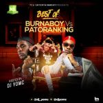 best of burna boy vs patoranking 2019 dj mix 300x300 1 DJ YomC – Best Of Burna Boy Vs Patoranking