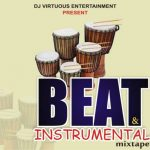 best beat instrumental mixtape hip hop trap afrobeat gospel DJ Virtuous - Best Beat & Instrumental Mixtape