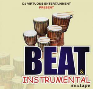 best beat instrumental mixtape hip hop trap afrobeat gospel DJ Virtuous - Best Beat & Instrumental Mixtape