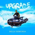 Bella Shmurda Upgrade mp3 image Upgrade by Bella Shmurda